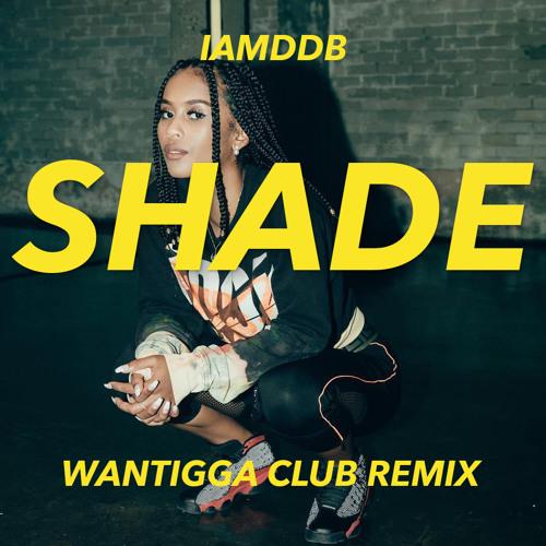 Shade (Wantigga Club Remix)