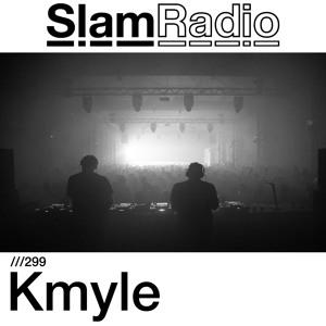 Slam & KMYLE - Slam Radio 299 2018-06-21 Artwork