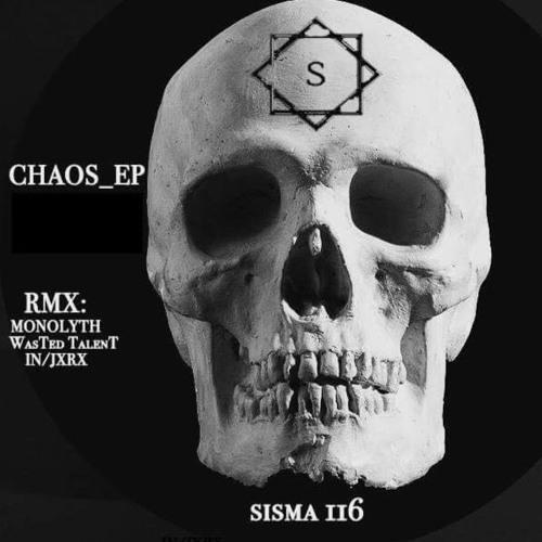 - WasTed Talent - Chaos Ola Oscura Remix (Sisma Rec )