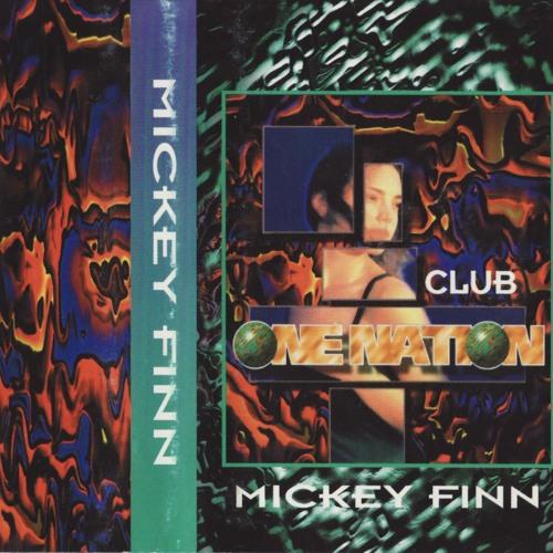 Mickey Finn - Club One Nation - 24th June 1995