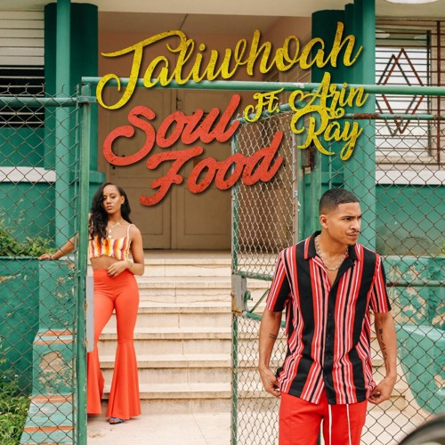 Soul Food ft. Arin Ray