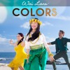 'Colors' by Yoga Icon Wai Lana (From the Official Music Video)