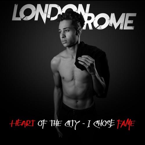 Heart of the city - I chose Fame