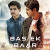 Bas Ek Baar Remix By Sapth Putraas
