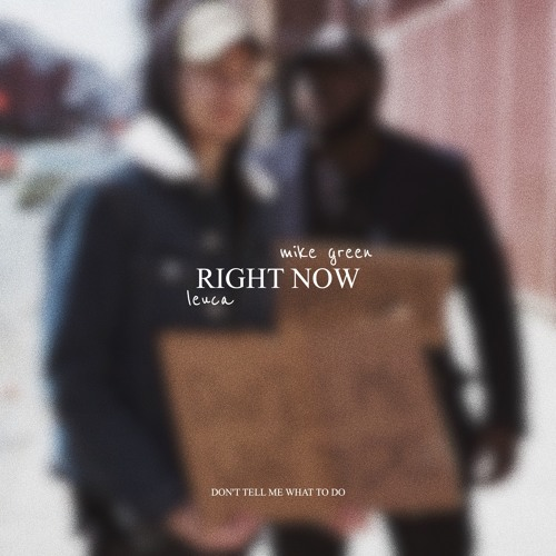 Leuca & Mike Green - Right Now