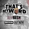 That's My Word    DJ Fresh on working with Common & Nas, how artists can get paid, & the Tonite Show