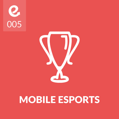 05: How to Develop Mobile eSports Games