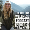 Episode 140- Tara Kemp- Overcoming an Eating Disorder and Thriving on a Plant-Based Diet