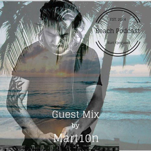 Beach Podcast  Guest Mix by Mar10n