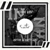 ARTIIK & Dirty Vibe - Indian Vibe [ FREE DOWNLOAD ]