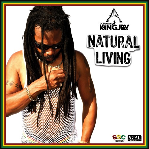 "Donovan Kingjay ""Natural Living"" [SSC Records]"