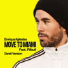 Move To Miami - Enrique Iglesias, Pitbull, Darell