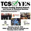 #TCSYes 2018-06-21 Summer Feeding, Giving Closet, Career/Technical Student Success