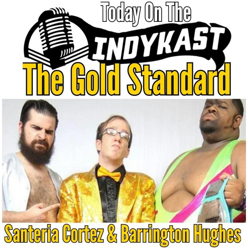 Indykast S5:E201 - The Gold Standard