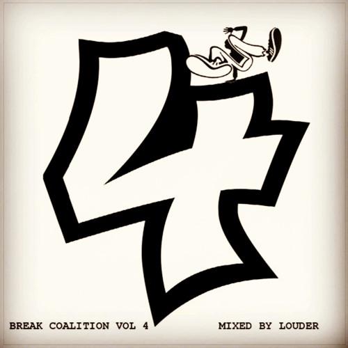 Break Coalition Vol 4 (DJ Mix)