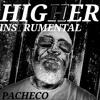 Pacheco - Higher (Instrumental Mix)