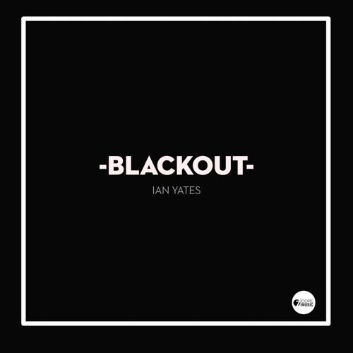 Blackout - Ian Yates (Single)