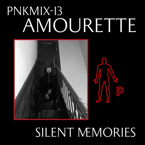 PNKMIX-13 | Amourette - Silent Memories