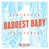 Baddest Baby - Mixtape - Part 1 [Click Buy for Free Download]