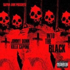 Into The Black (Jimmy Donn Featuring Killa Capone)