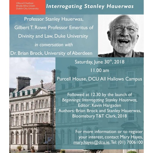 'Beginnings: Interrogating Hauerwas' book launch (7/7)