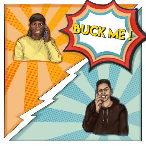 Buck Me - Master Peace Ft. Nigz TG (Prod. Omari Lyseight)