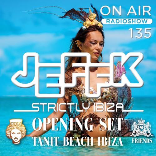 JEFFK - On Air 135 (Opening Set Tanit Beach)