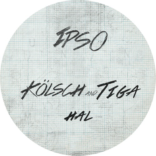 "Kölsch & Tiga - ""HAL"""