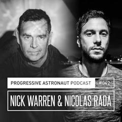 Progressive Astronaut Podcast 042 || Nick Warren & Nicolas Rada