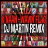 K'NAAN-Wavin Flag(DJ MARTIN REMIX)