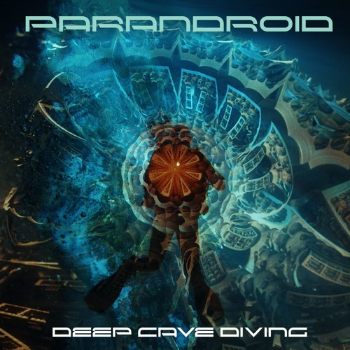 Parandroid - Deep Cave Diving (FREE DOWNLOAD)