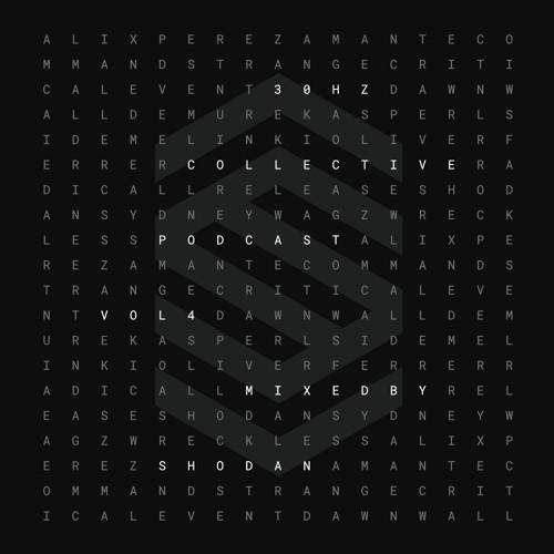 Shodan: 30Hz Collective Podcast Vol. 4