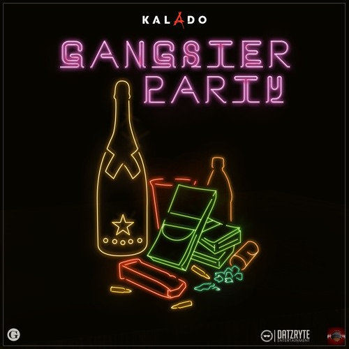 Kalado - Gangster Party (Dakrome Productions)