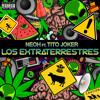 NEOH FT. TITO JOKER - Los Extraterrestres (Original Mix) FREE DL