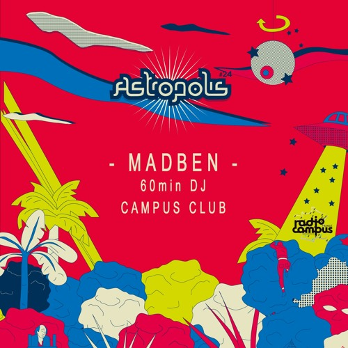 🎶 MADBEN  60min dj-mix | CAMPUS CLUB & ASTROPOLIS