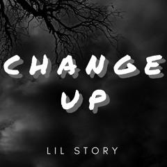 Lil Story - Change Up (Prod. by Drumdummie)