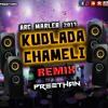 Kudlada Chameli | Remix | Preethan