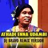 Athadi Enna Udambu Ramar_DJ BRAVO PRODUCTION