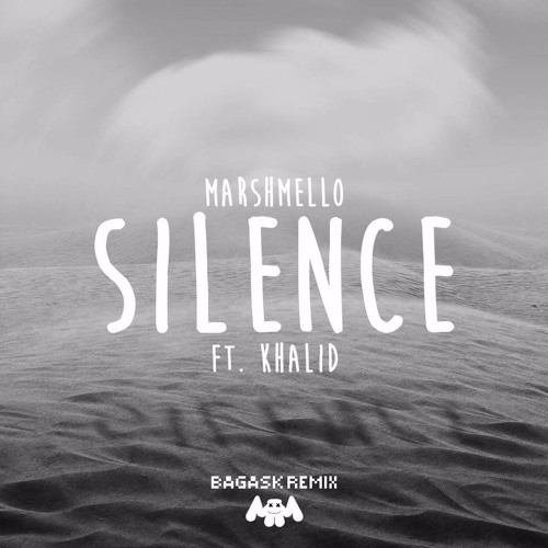 Marshmello Ft. Khalid -Silence (Bagas Remix)