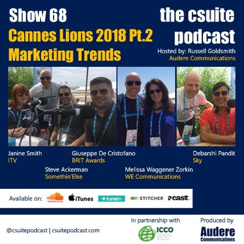 Show 68 - Cannes Lions 2018 Pt.2 - Marketing Trends