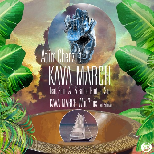 KAVA MARCH (Who?mix Feat. Salim ALi)