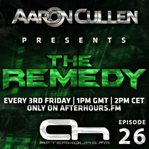 Aaron Cullen - The Remedy 026 2018-06-22 Artwork