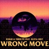 R3HAB & THRDL!FE ft. Olivia Holt - Wrong Move