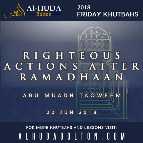Righteous Actions After Ramadhan
