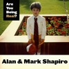 90 Alan & Mark Shapiro -  What I Learned from my Dad & How His Passing is Shaping My Future