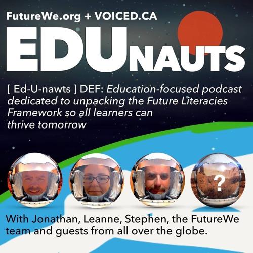Edunauts with Jonathan Nalder and the Future-U Team