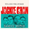Tiësto & Dzeko - Jackie Chan ft. Preme & Post Malone (Skrezz Remix)