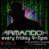 June 22nd 2018 - The Armandox Show @ Box UK Radio