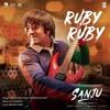 Ruby Ruby - Sanju Movie Songs (2018) - MahaMp3.Com