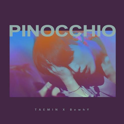 태민 TAEMIN x 비와이 BewhY - 피노키오 (Pinocchio) by _doublelove718